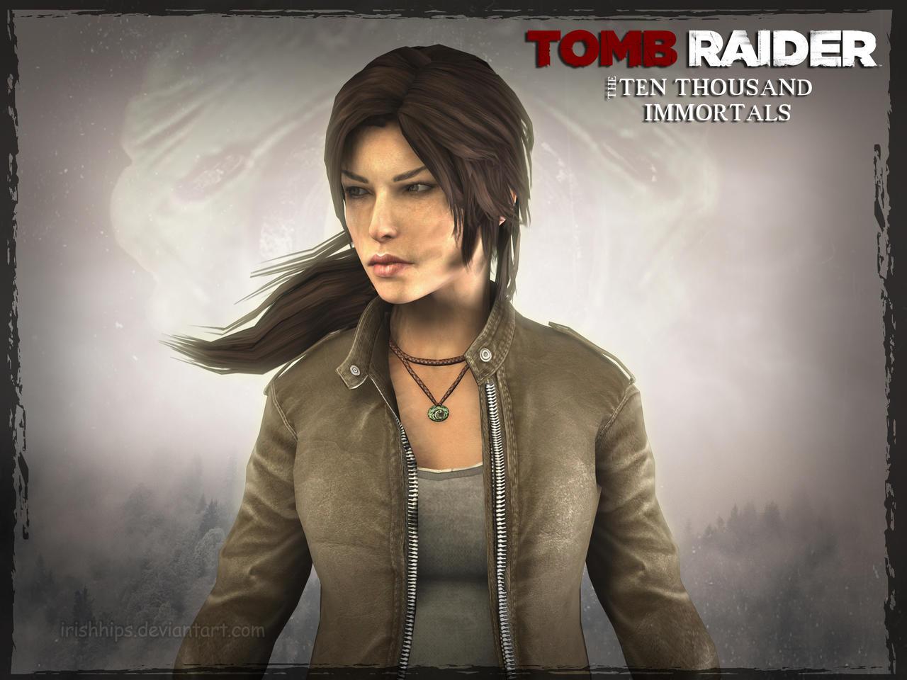 Tomb Raider The Ten Thousand Immortals By Irishhips On DeviantArt