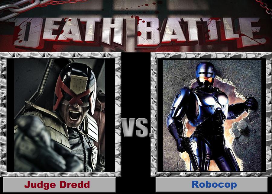 Death Battle (Fan)--Judge Dredd vs. Robocop by XPvtCabooseX