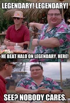 Legendary-Nobody Cares!-Meme