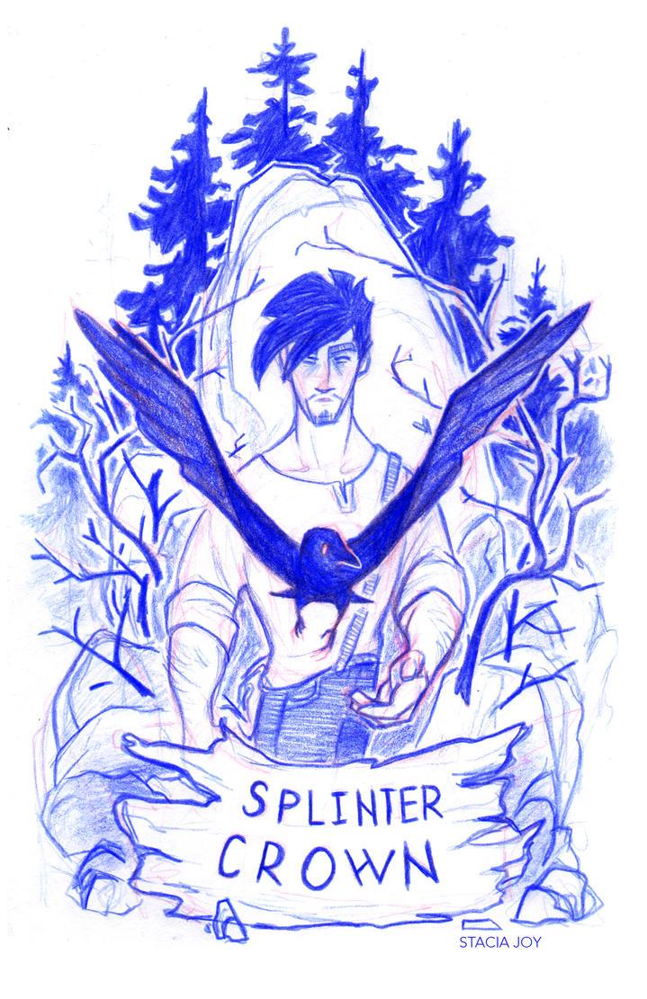 SPLINTER CROWN by TheyNamedHerRheulea