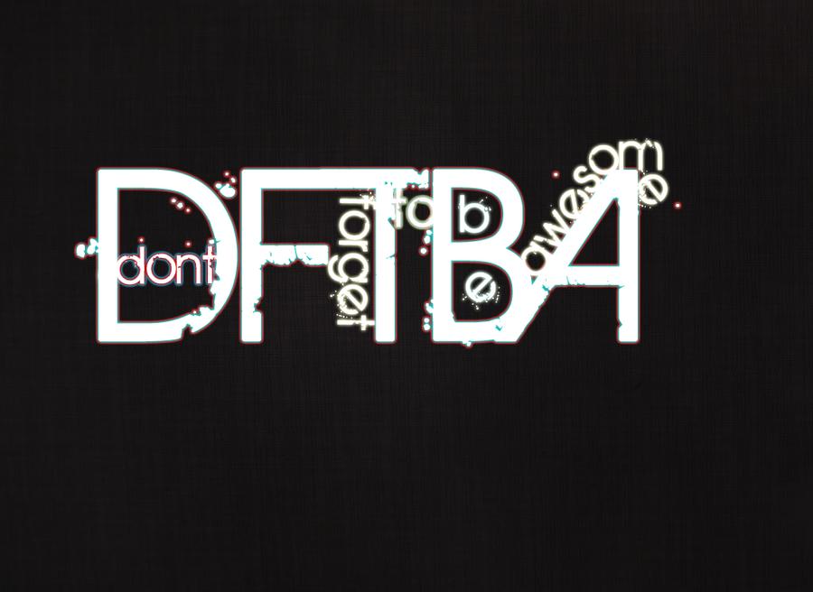 DFTBA by PurgatoryDean
