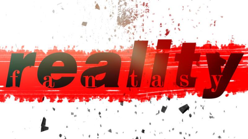 Reality Vs. Fantasy by TheUnforgivingsArmy