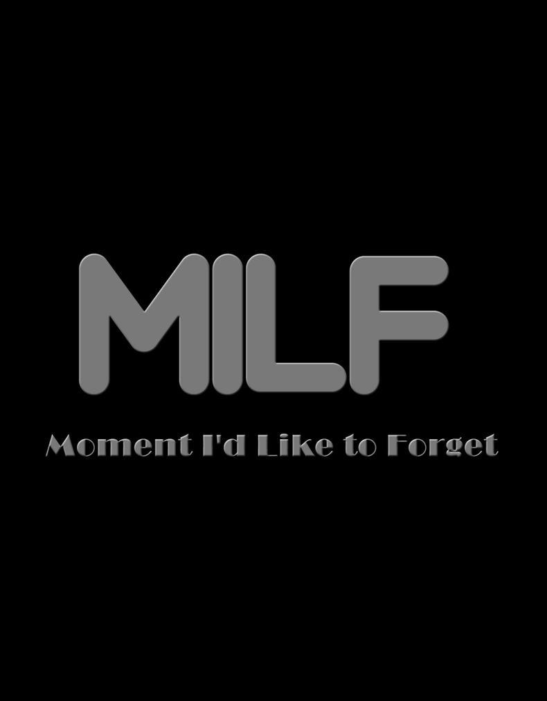 MILF by TheUnforgivingsArmy
