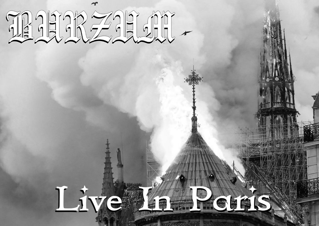 Burzum - Live In Paris by AwesomePrussia2345