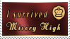 I survived Misery High stamp by The-Clockwork-Crow