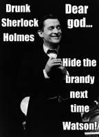 Drunk Sherlock Holmes by MrsJokerQuinn