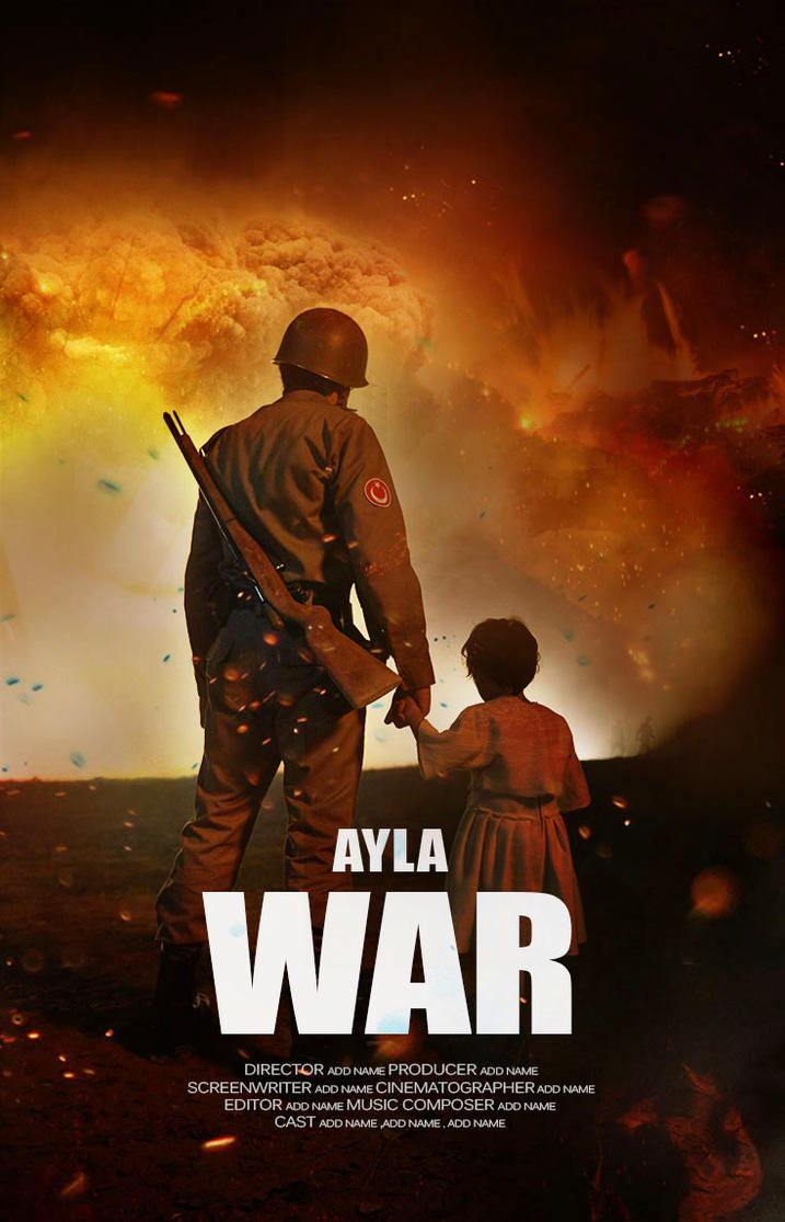 Poster design editor - Ayla War Movie Poster Design By Graphiclights