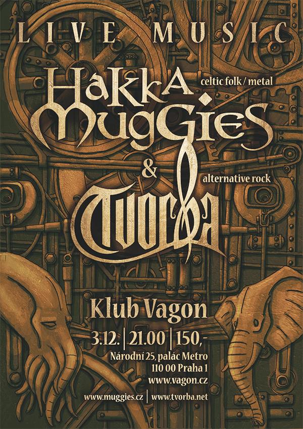 Tvorba + Hakka Muggies gig poster by Albrecht-Smuten