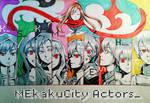 MEkakuCity Actors!!!