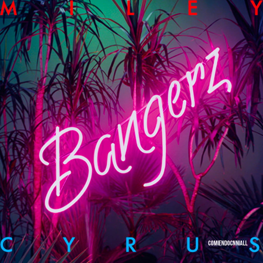 bangerz by comiendocnniall on deviantart