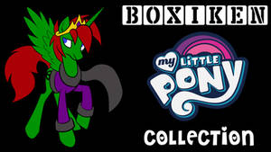Boxiken My Little Pony Collection