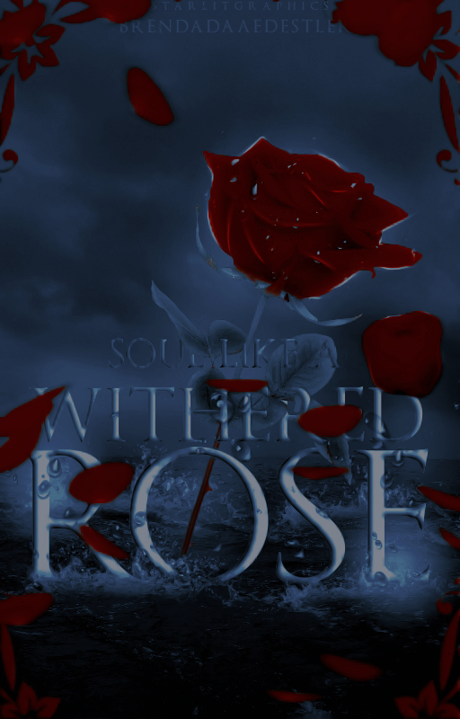 Soul Like a Withered Rose