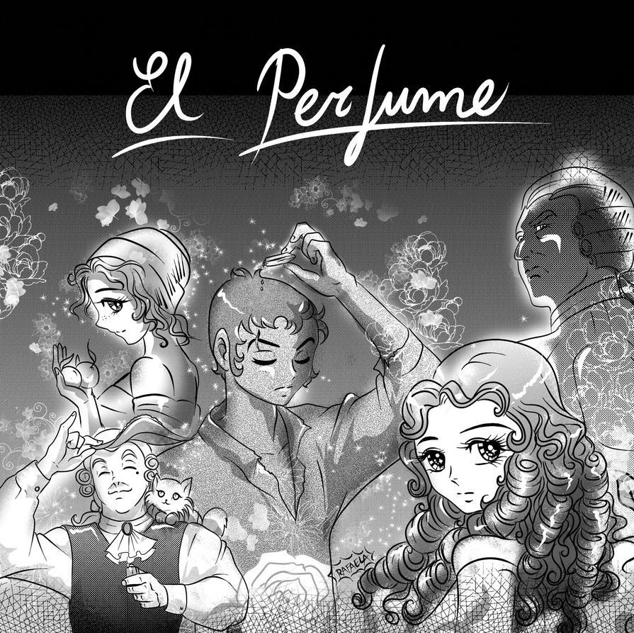 El perfume by Axcido