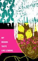 Lemon Brains by reyyyyy