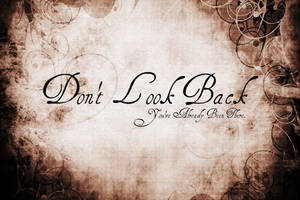 Don't Look Back by StandAndStare