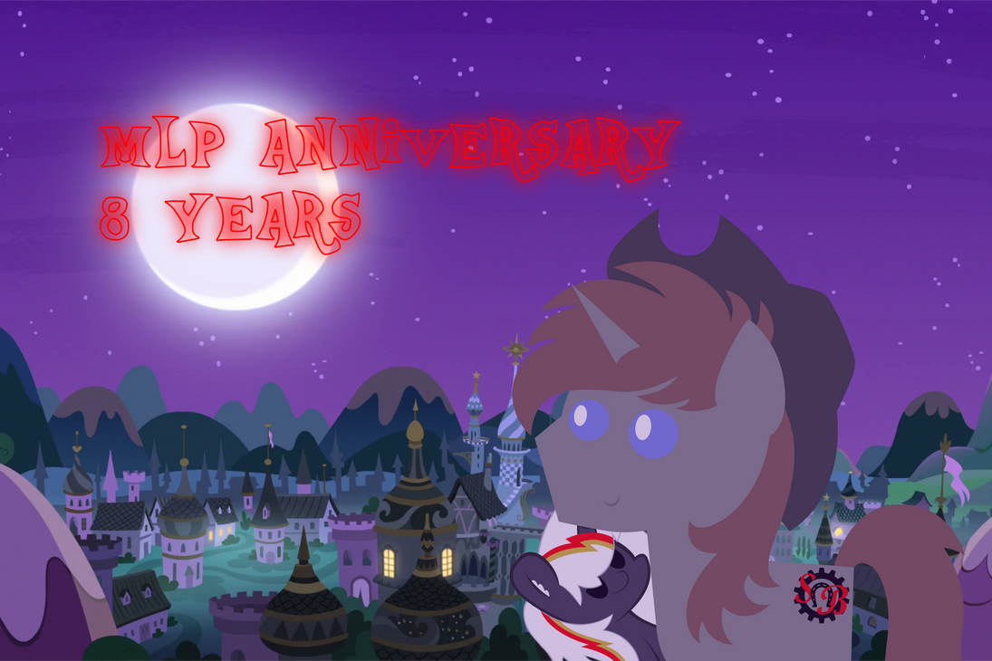 MLP 8th Anniversary by Steampunk-Brony