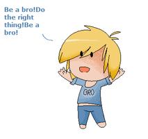 Be a bro! by Dezaraesky1289