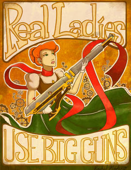 Real Ladies Use Big Guns