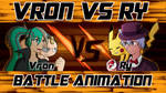 VRON vs RY! - Battle to the DEATH! by Cold-Creature