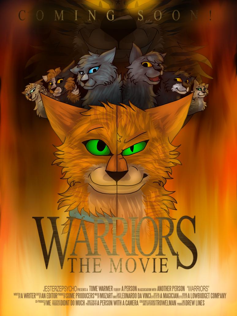 warriors movie poster by starfurthewarrior on deviantart