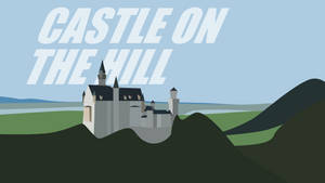 Castle On The Hill (4K)