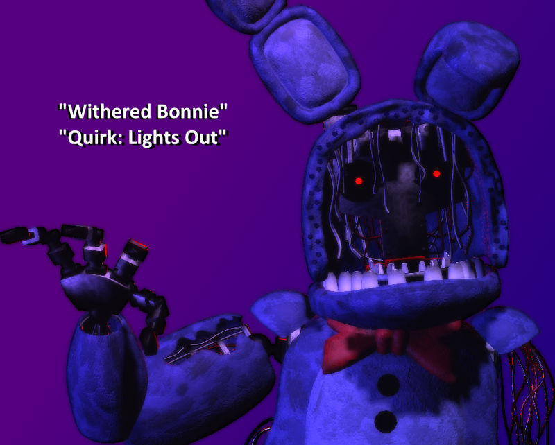 If Withered Bonnie Has a Quirk by AntonioRodriguez1000