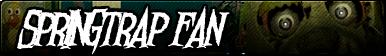 Springtrap Fan Button