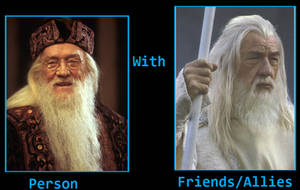 Albus Dumbledore aided by Gandalf