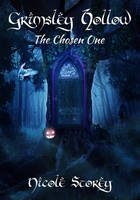 Grimsley Hollow: The Chosen One book cover
