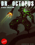 FANART DR. OCTOPUS Cyber Evolution COVER ART
