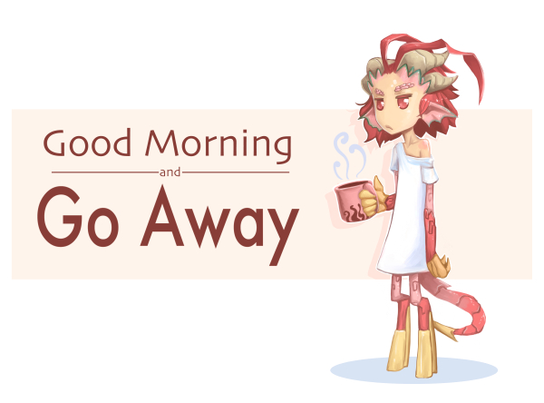 Too Early For This by WhistlinFrog