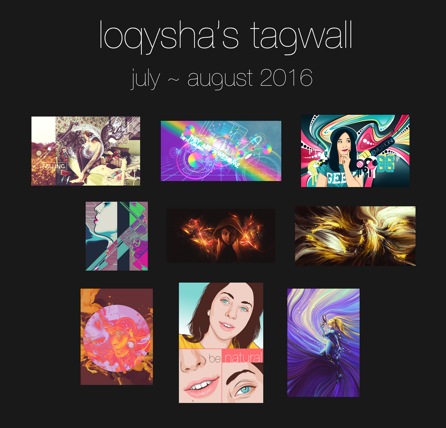 Tagwall july ~ august 2016 by loqysha