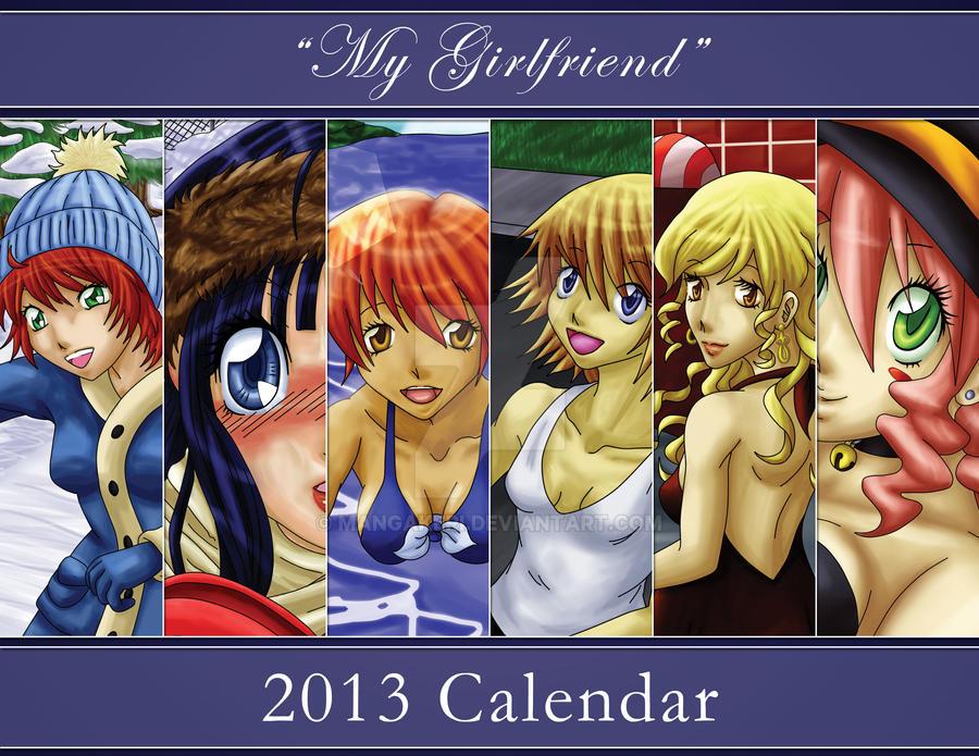 2013 My Girlfriend Calendar by MangaKeri