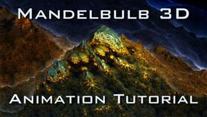 Mandelbulb 3D Animation Tutorial by schizo604