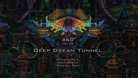 360 VR Deep Dream Tunnel Psychedelic Fractal Trip