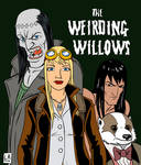 The Weirding Willows