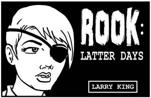 Rook - Latter Days - Cover by LarryKingUndead