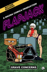 Flapjack - Grave Concerns - Now On Sale
