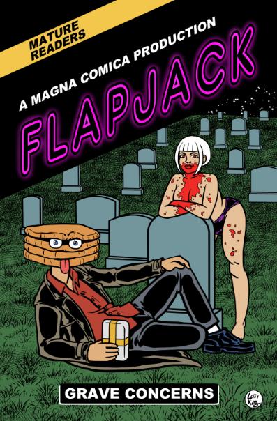 Flapjack - Grave Concerns - Now On Sale