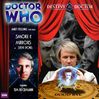 Destiny of the Doctor 5: Smoke and Mirrors by spanishyoda
