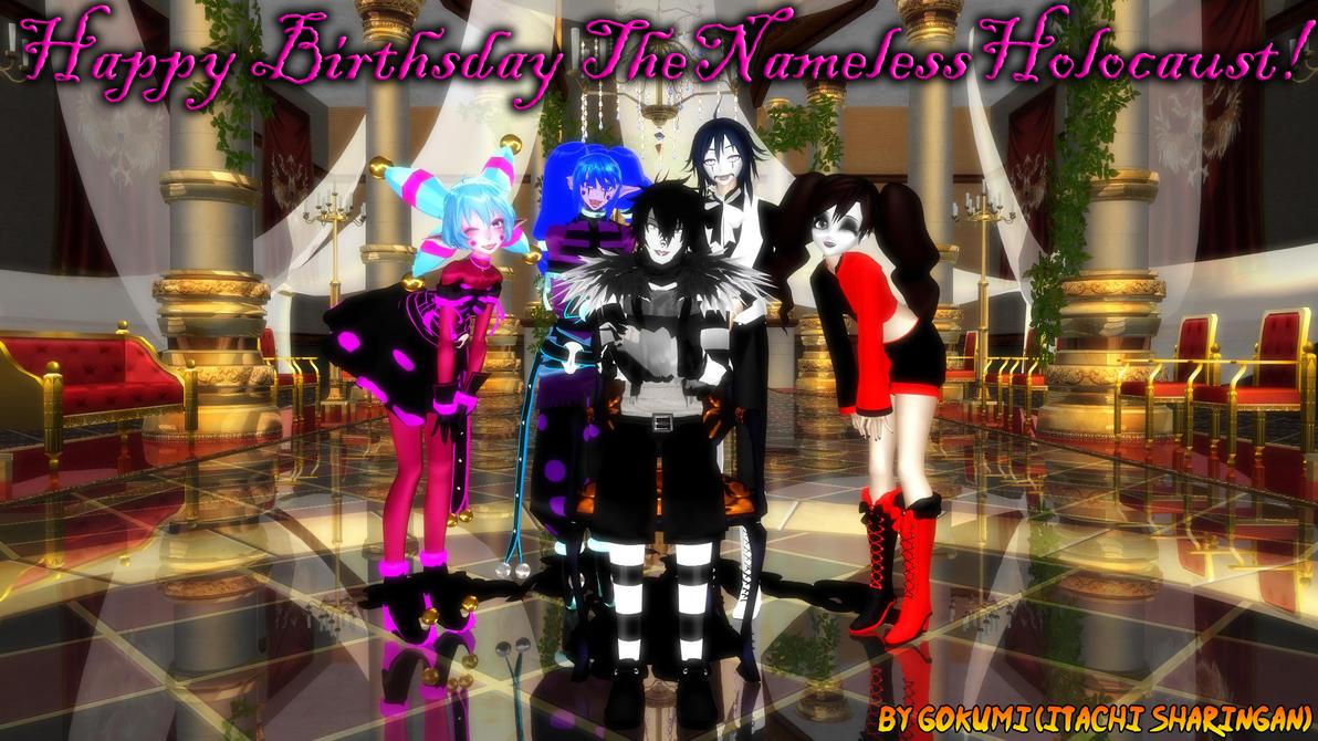 Happy Birthsday TheNamelessHolocaust! by Gokumi