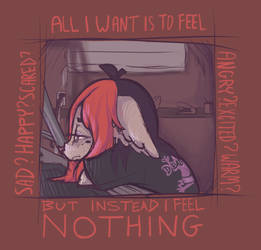 I Just Want To Feel Something