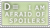 Spoilers D: :: Stamp by Saphitri