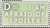 Spoilers D: :: Stamp by Saphitri