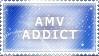 AMV addict :: Stamp by Saphitri