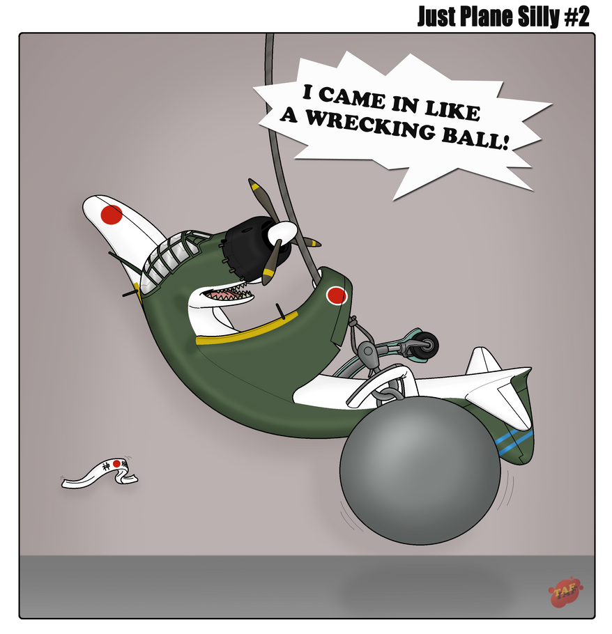 Just Plane Silly #2: Wrecking Ball by TheAngryFishbed