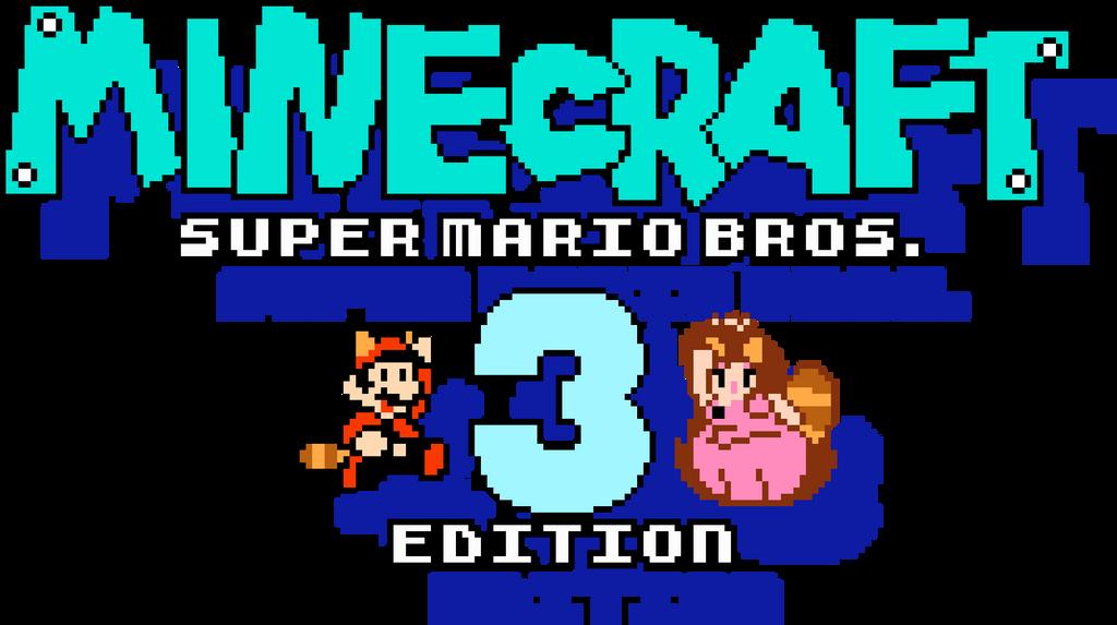 Minecraft Super Mario Bros 3 Edition Logo By Bwglite On Deviantart