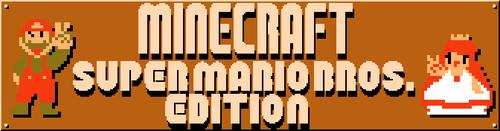 Minecraft- Super Mario Bros. Edition New Logo by BWGLite