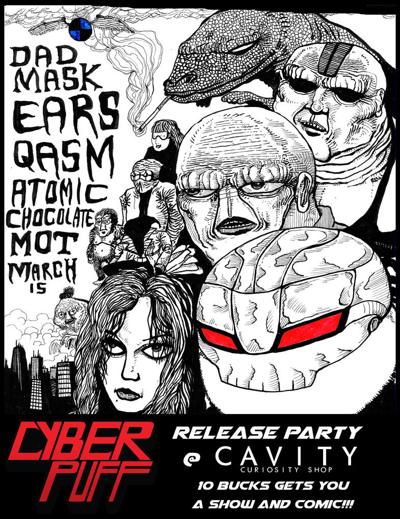 CYBER PUFF  Release Show poster by Whitsteen
