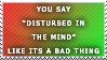 Disturbed in the Mind stamp by the-emo-detective